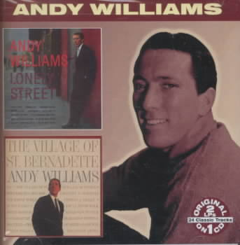LONELY STREET/VILLAGE OF ST. BERNADET BY WILLIAMS,ANDY (CD)