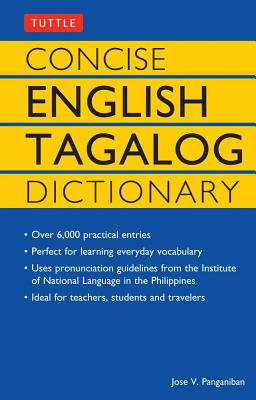 Concise English-Tagalog Dictionary By Panganiban, Jose Villa